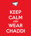 Open letter to my Chaddi – My beloved underwear!!!